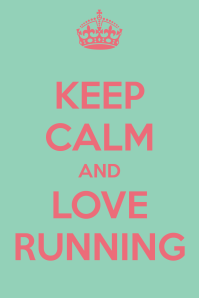 keep-calm-and-love-running